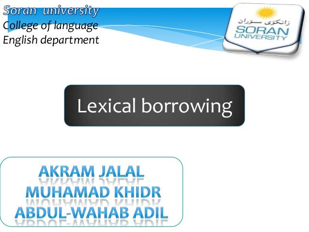 College of language English department  Lexical borrowing