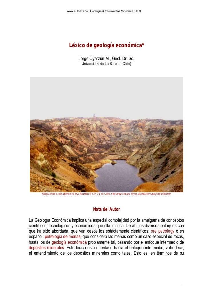 www.aulados.net Geología & Yacimientos Minerales 2009                                 Léxico de geología económica*       ...