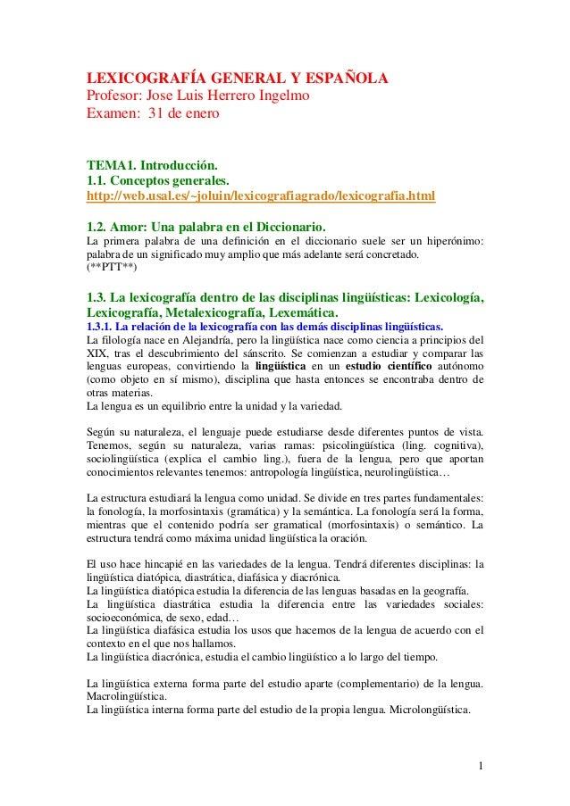 LEXICOGRAFÍA GENERAL Y ESPAÑOLAProfesor: Jose Luis Herrero IngelmoExamen: 31 de eneroTEMA1. Introducción.1.1. Conceptos ge...