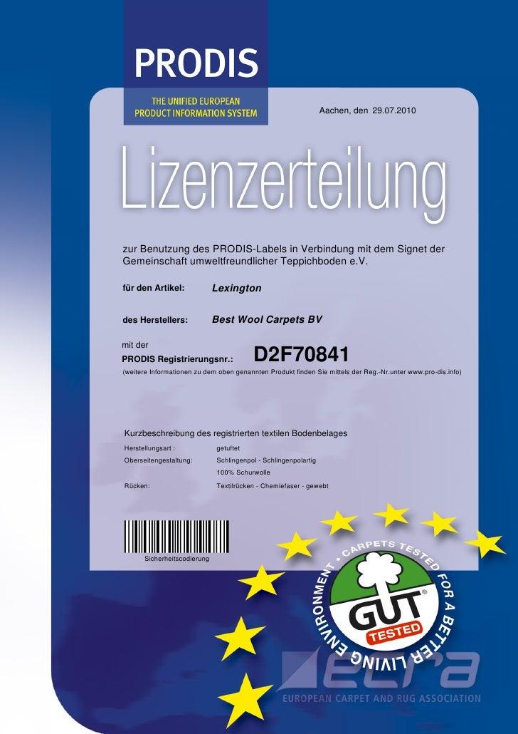 Aachen, den 29.07.2010     zur Benutzung des PRODIS-Labels in Verbindung mit dem Signet der Gemeinschaft umweltfreundliche...