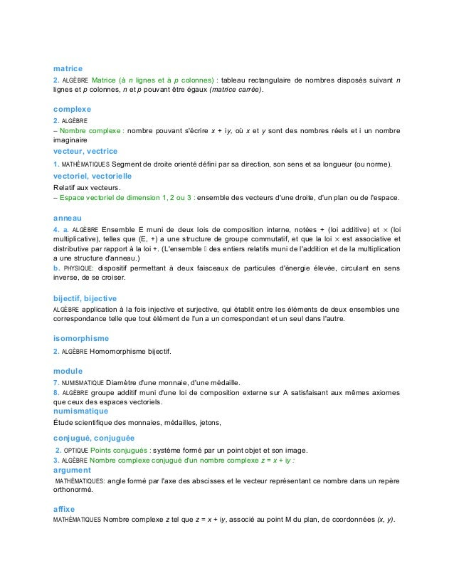 matrice 2. ALGÈBRE Matrice (à n lignes et à p colonnes) : tableau rectangulaire de nombres disposés suivant n lignes et p ...