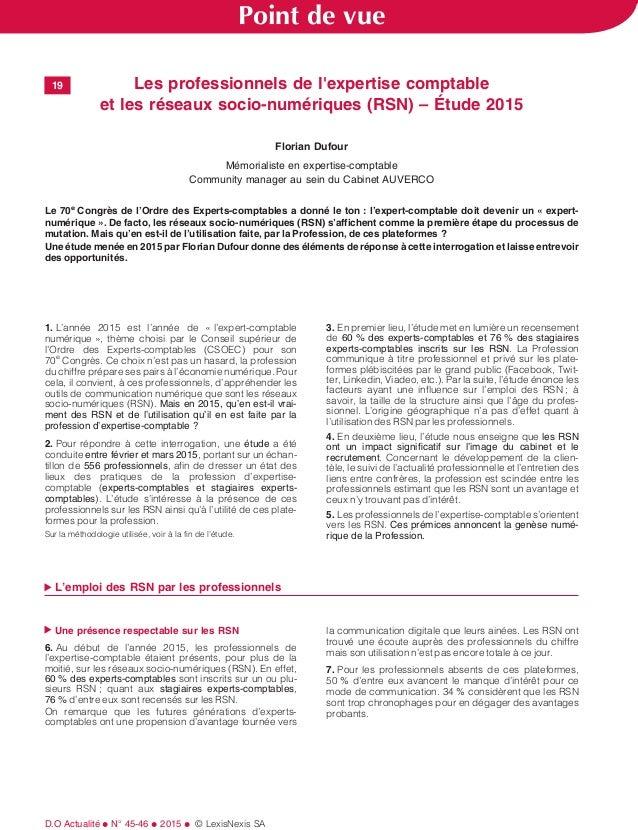 19 Les professionnels de l'expertise comptable et les réseaux socio-numériques (RSN) – Étude 2015 Florian Dufour Mémoriali...