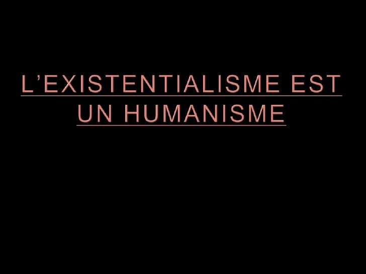 L'EXISTENTIALISME EST UN HUMANISME<br />