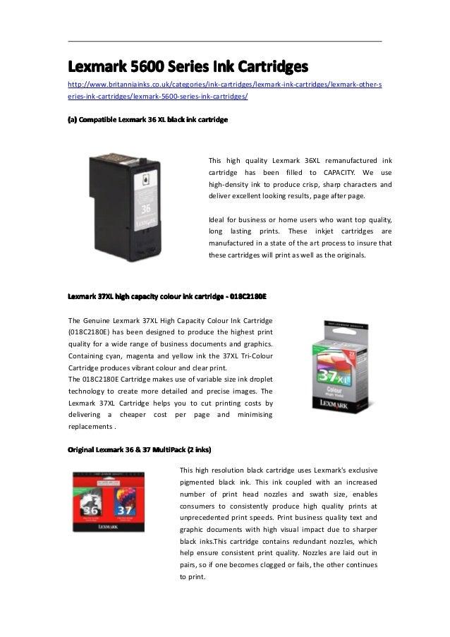 Lexmark 5600 Series Ink Cartridgeshttp://www.britanniainks.co.uk/categories/ink-cartridges/lexmark-ink-cartridges/lexmark-...