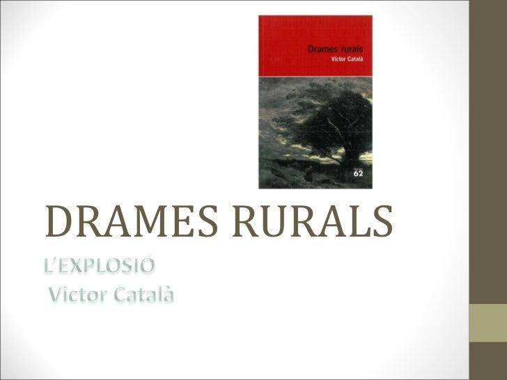 DRAMES RURALS