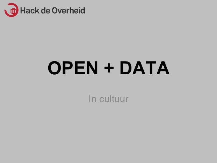 OPEN + DATA In cultuur