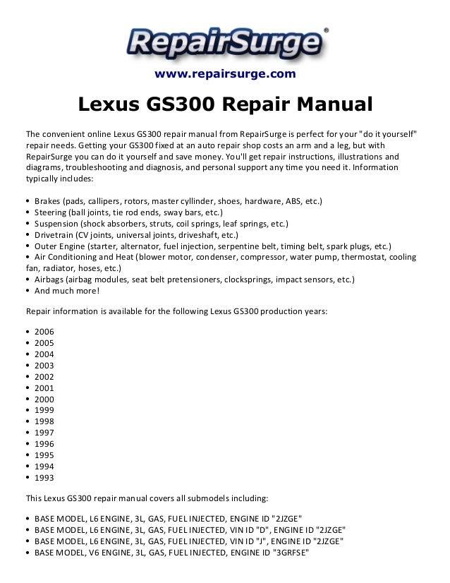 lexus gs300 repair manual 1993 2006. Black Bedroom Furniture Sets. Home Design Ideas