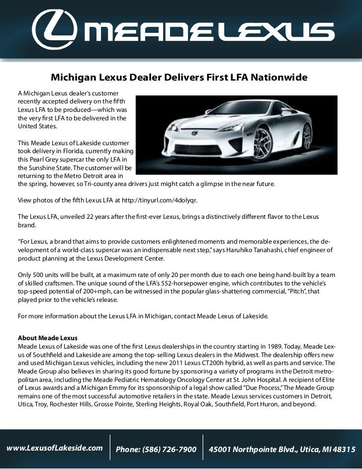 Michigan Lexus Dealer Delivers First LFA Nationwide  A Michigan Lexus dealer's customer  recently accepted delivery on the...