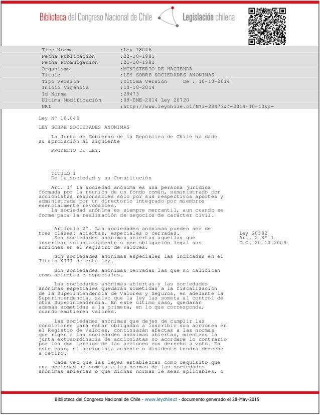 Biblioteca del Congreso Nacional de Chile - www.leychile.cl - documento generado el 28-May-2015 Tipo Norma :Ley 18046 Fech...