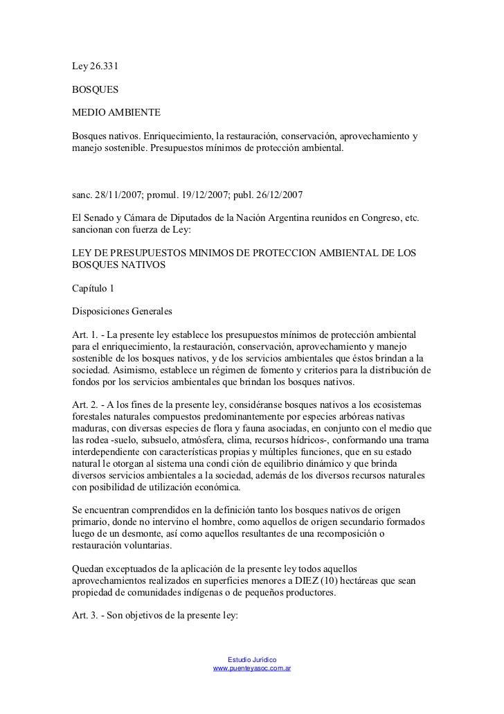 Ley 26.331BOSQUESMEDIO AMBIENTEBosques nativos. Enriquecimiento, la restauración, conservación, aprovechamiento ymanejo so...