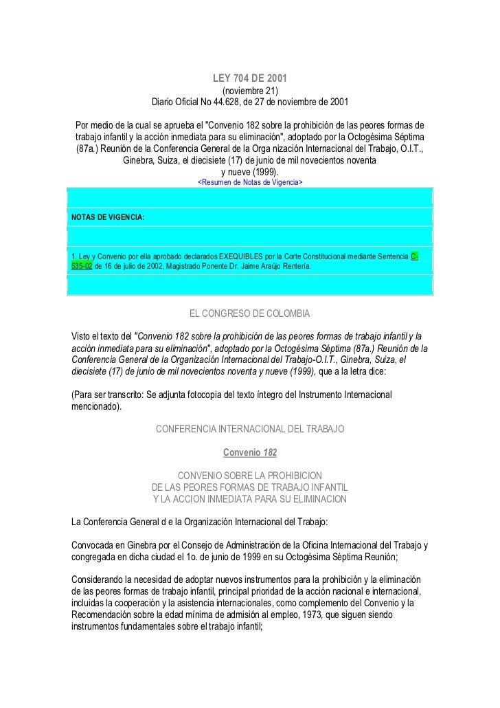 LEY 704 DE 2001                                            (noviembre 21)                        Diario Oficial No 44.628,...