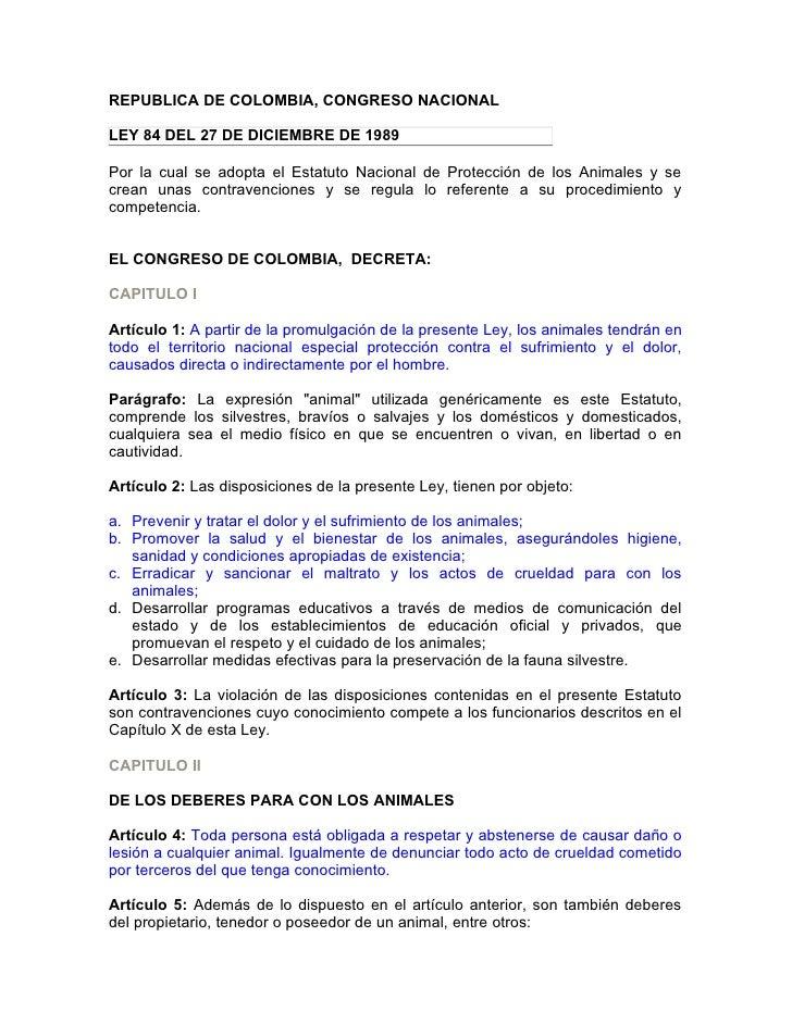 REPUBLICA DE COLOMBIA, CONGRESO NACIONAL  LEY 84 DEL 27 DE DICIEMBRE DE 1989  Por la cual se adopta el Estatuto Nacional d...
