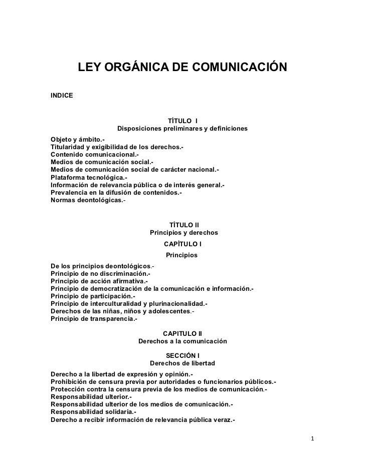 LEY ORGÁNICA DE COMUNICACIÓNINDICE                                    TÍTULO I                     Disposiciones prelimina...