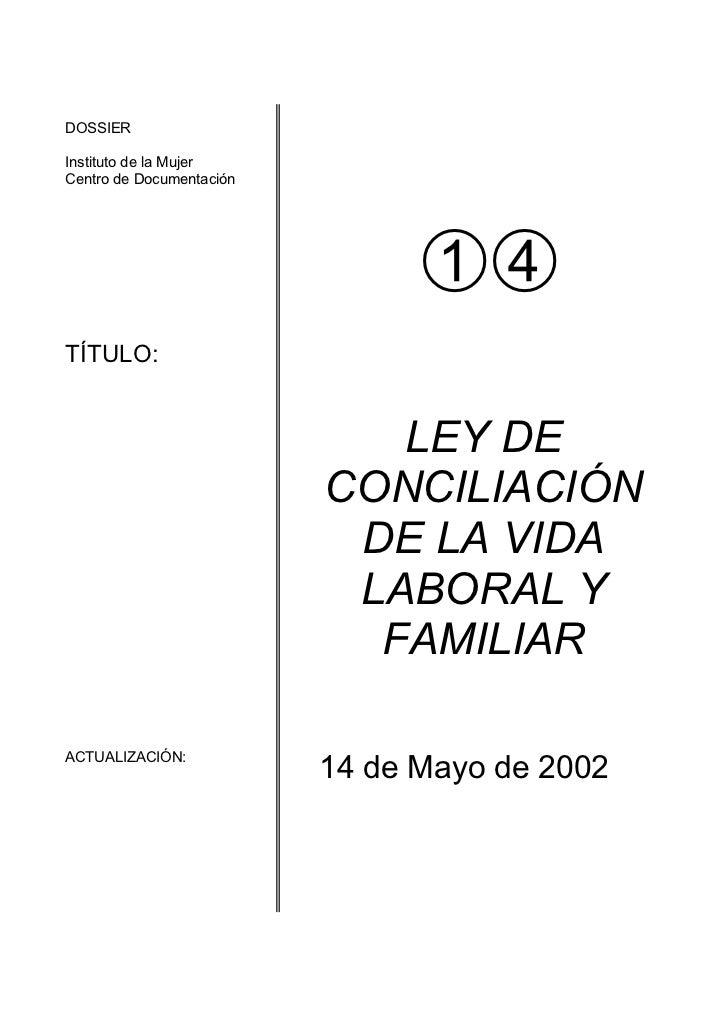 DOSSIERInstituto de la MujerCentro de DocumentaciónTÍTULO:                             LEY DE                          CON...