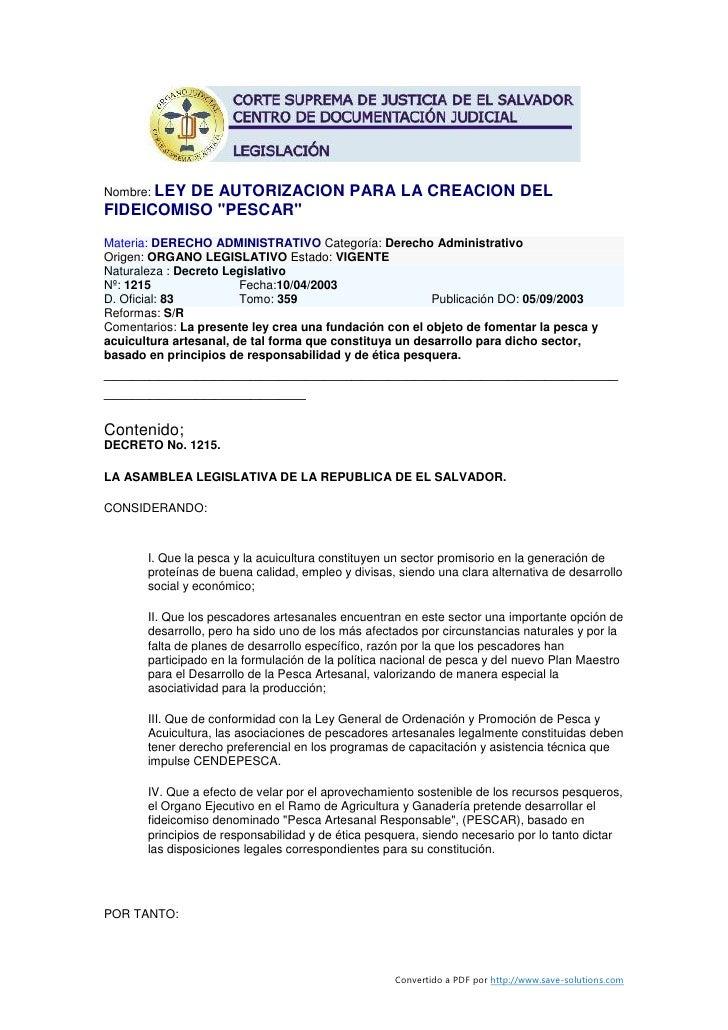 """Nombre: LEY          DE AUTORIZACION PARA LA CREACION DEL FIDEICOMISO """"PESCAR"""" Materia: DERECHO ADMINISTRATIVO Categoría: ..."""