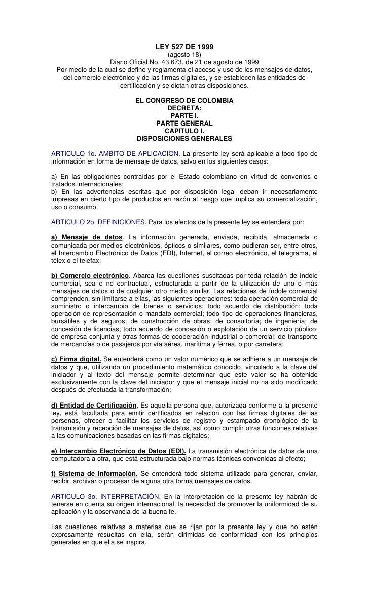 LEY 527 DE 1999                                        (agosto 18)                   Diario Oficial No. 43.673, de 21 de a...
