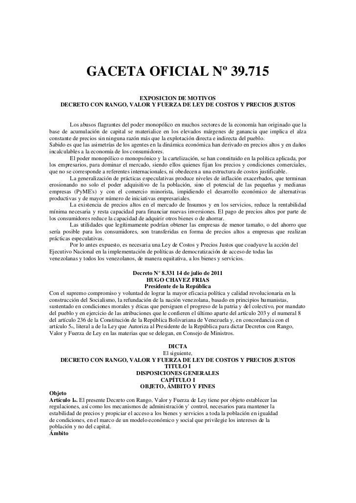 GACETA OFICIAL Nº 39.715                          EXPOSICION DE MOTIVOS    DECRETO CON RANGO, VALOR Y FUERZA DE LEY DE COS...