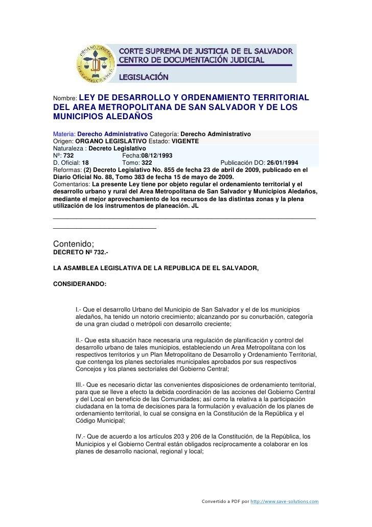 Nombre: LEY          DE DESARROLLO Y ORDENAMIENTO TERRITORIAL DEL AREA METROPOLITANA DE SAN SALVADOR Y DE LOS MUNICIPIOS A...