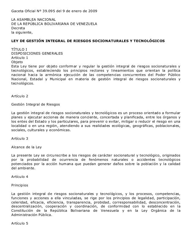 Gaceta Oficial Nº 39.095 del 9 de enero de 2009 LA ASAMBLEA NACIONAL DE LA REPÚBLICA BOLIVARIANA DE VENEZUELA Decreta la s...