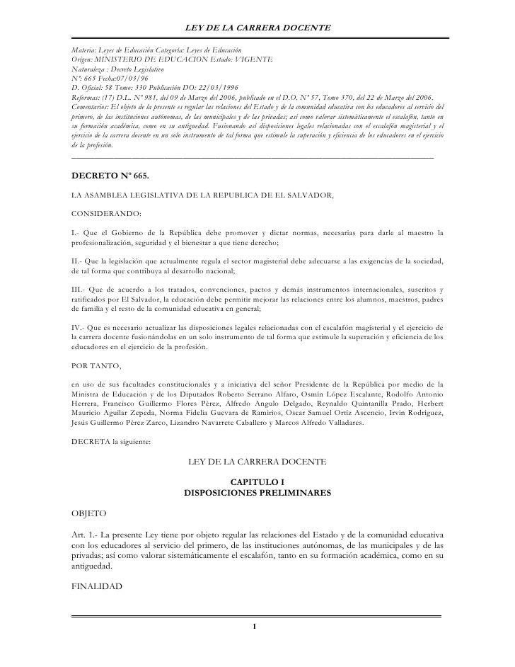 LEY DE LA CARRERA DOCENTE  Materia: Leyes de Educación Categoría: Leyes de Educación Origen: MINISTERIO DE EDUCACION Estad...