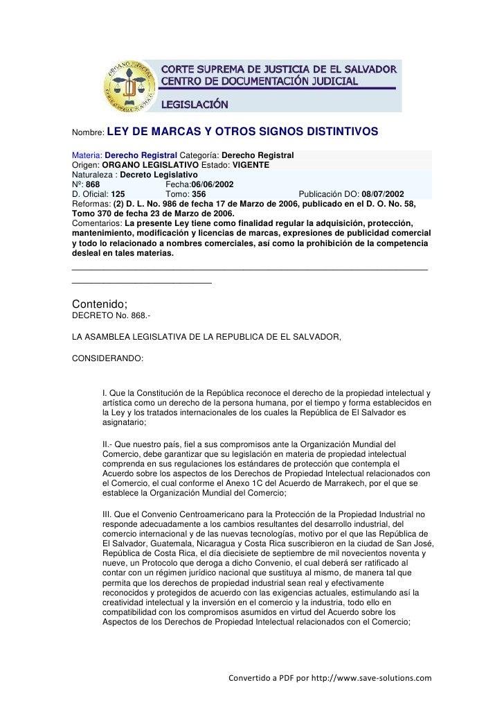 Nombre: LEY   DE MARCAS Y OTROS SIGNOS DISTINTIVOS Materia: Derecho Registral Categoría: Derecho Registral Origen: ORGANO ...