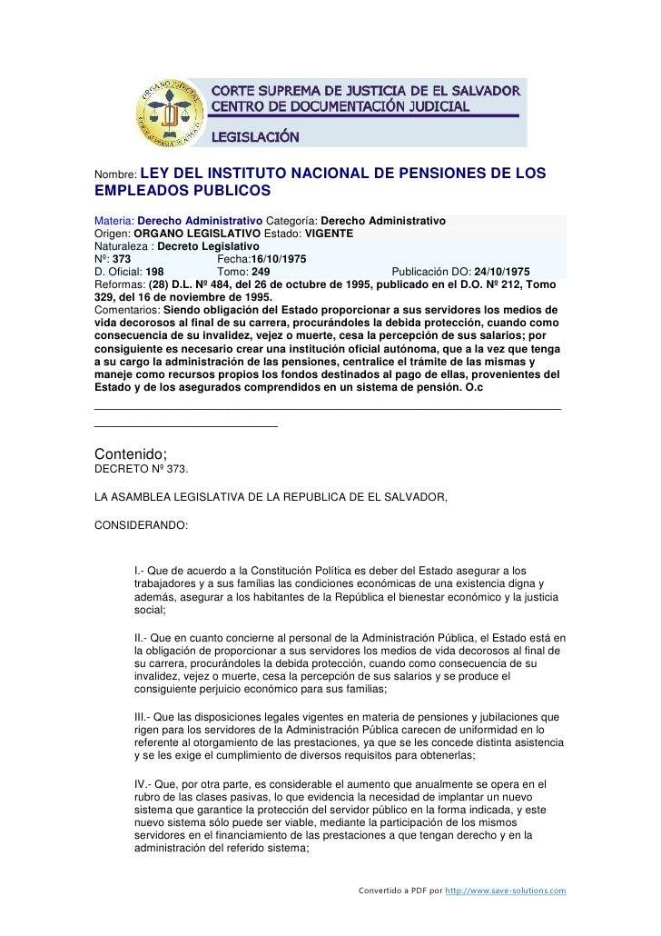 Nombre: LEY         DEL INSTITUTO NACIONAL DE PENSIONES DE LOS EMPLEADOS PUBLICOS Materia: Derecho Administrativo Categorí...