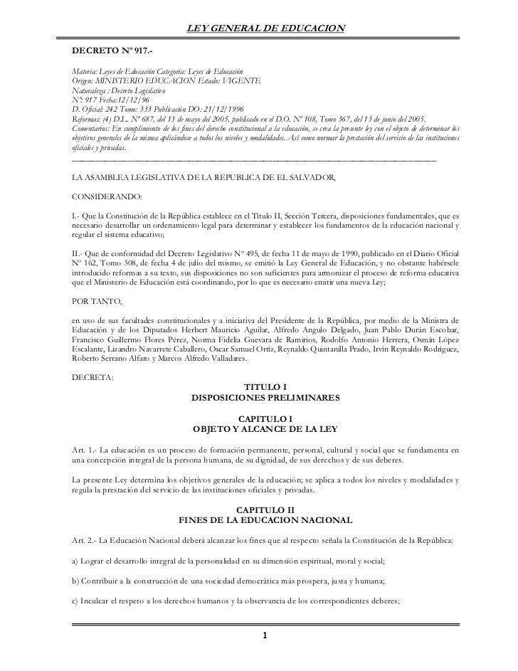 LEY GENERAL DE EDUCACIONDECRETO Nº 917.-Materia: Leyes de Educación Categoría: Leyes de EducaciónOrigen: MINISTERIO EDUCAC...