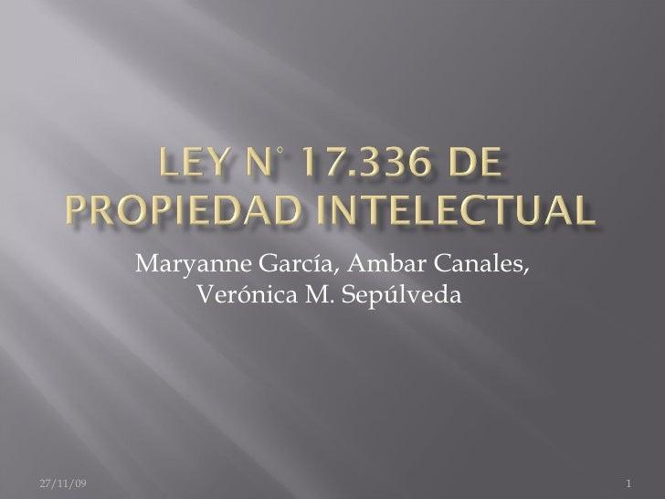 Maryanne García, Ambar Canales, Verónica M. Sepúlveda  06/06/09
