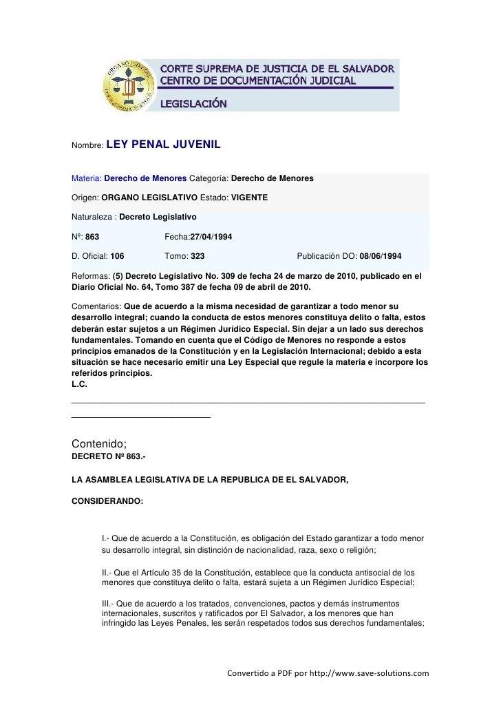 Nombre: LEY       PENAL JUVENIL  Materia: Derecho de Menores Categoría: Derecho de Menores  Origen: ORGANO LEGISLATIVO Est...