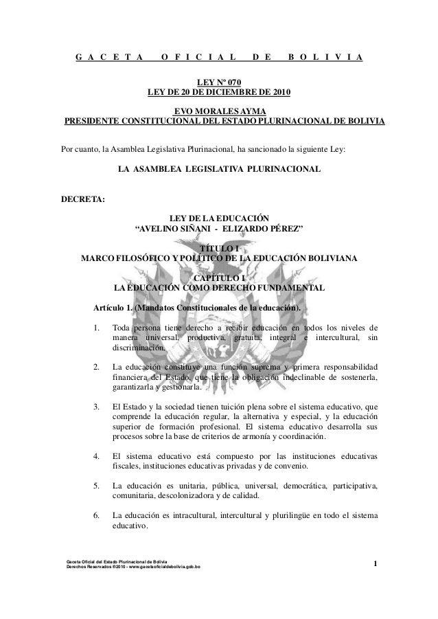 G A C E T A O F I C I A L D E B O L I V I A 1Gaceta Oficial del Estado Plurinacional de Bolivia Derechos Reservados ®2010 ...