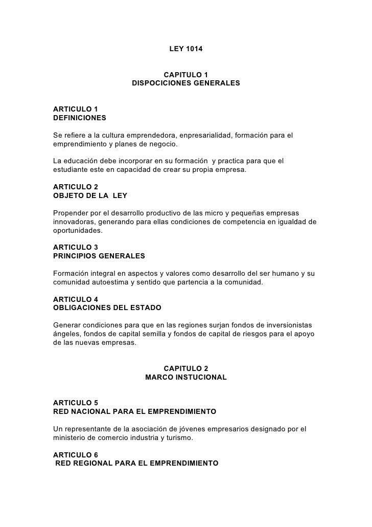 LEY 1014                                 CAPITULO 1                        DISPOCICIONES GENERALES   ARTICULO 1 DEFINICION...
