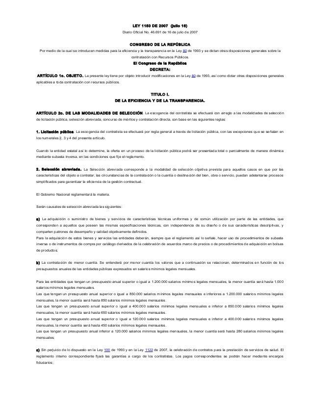 LEY 1150 DE 2007 (julio 16) Diario Oficial No. 46.691 de 16 de julio de 2007 CONGRESO DE LA REPÚBLICA Por medio de la cual...