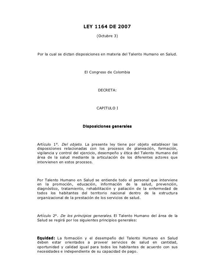 LEY 1164DE2007                                    (Octubre3)PorlacualsedictandisposicionesenmateriadelTalen...