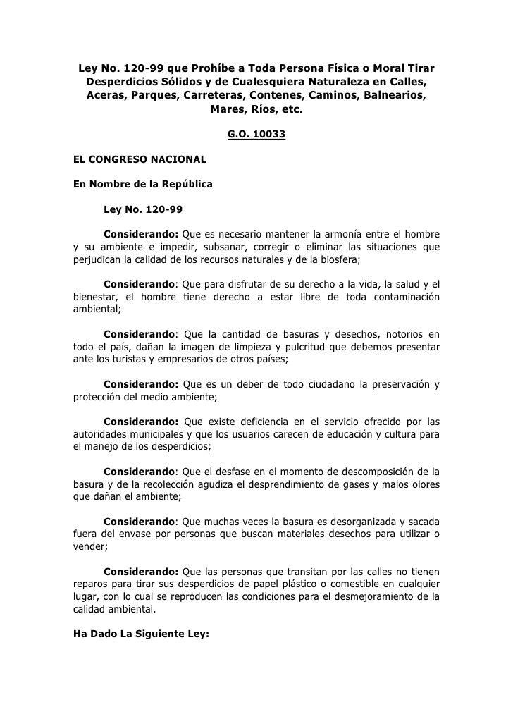 Ley No. 120-99 que Prohíbe a Toda Persona Física o Moral Tirar   Desperdicios Sólidos y de Cualesquiera Naturaleza en Call...