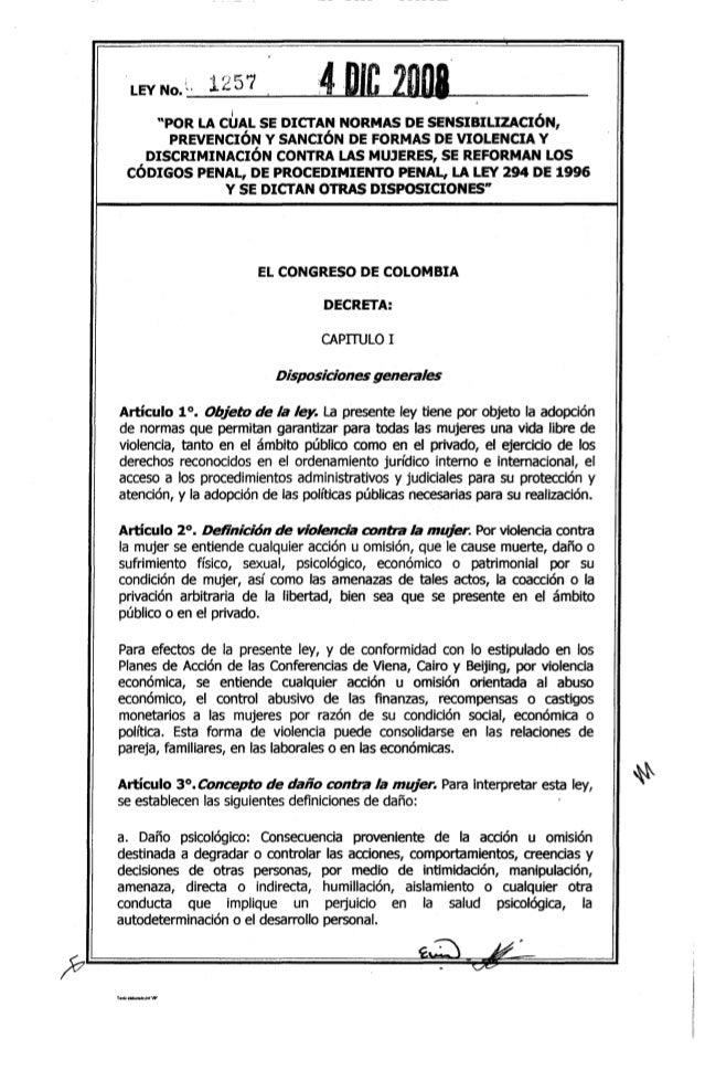 """LEYNo.~' 1257 4DJC 2DIJ8__i , """"POR LACUAL SE DICTAN NORMAS DE SENSIBILIZACION, PREVENCIÓN y SANCIÓN DE FORMAS DE VIOLENCIA..."""