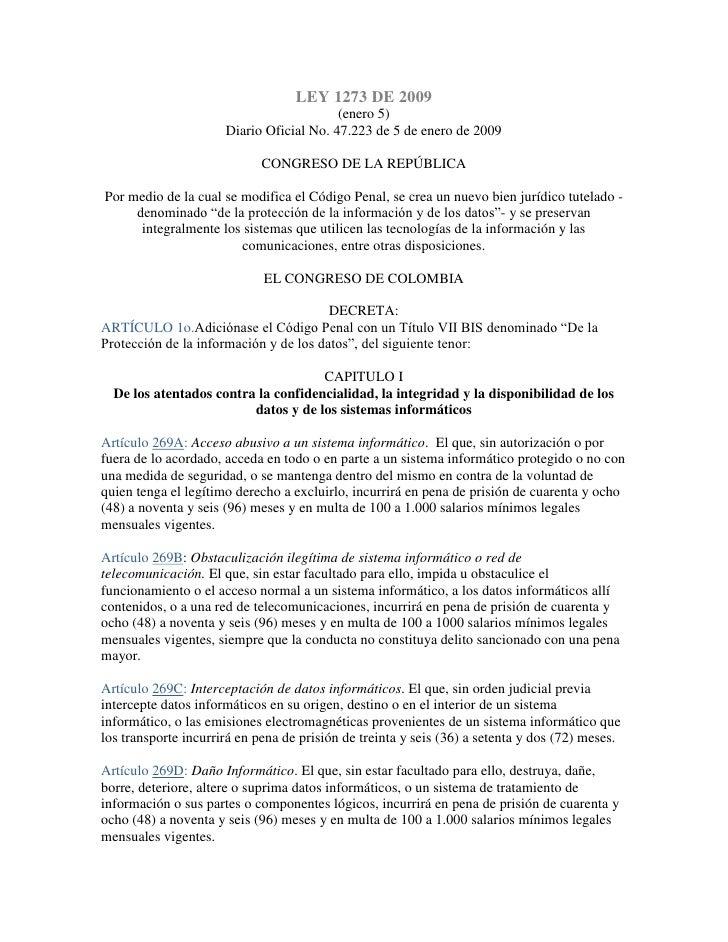LEY 1273 DE 2009                                          (enero 5)                      Diario Oficial No. 47.223 de 5 de...