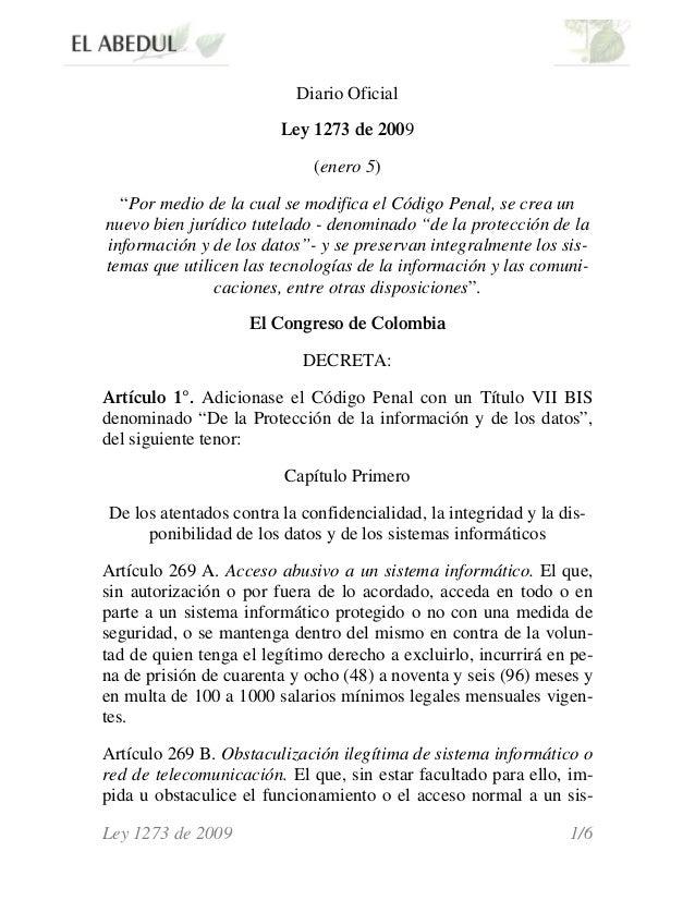 """Diario Oficial Ley 1273 de 2009 (enero 5) """"Por medio de la cual se modifica el Código Penal, se crea un nuevo bien jurídic..."""