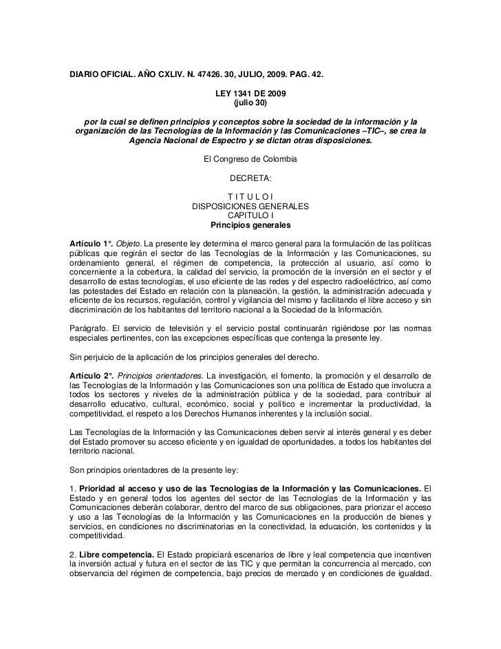 DIARIO OFICIAL. AÑO CXLIV. N. 47426. 30, JULIO, 2009. PAG. 42.                                          LEY 1341 DE 2009  ...