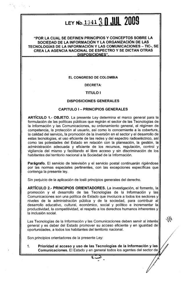 """LEY    Nh.1341 ~                       2009   """"POR LA CUAL SE DEFINEN PRINCIPIOS Y CONCEPTOS SOBRE LA     SOCIEDAD DE LA I..."""