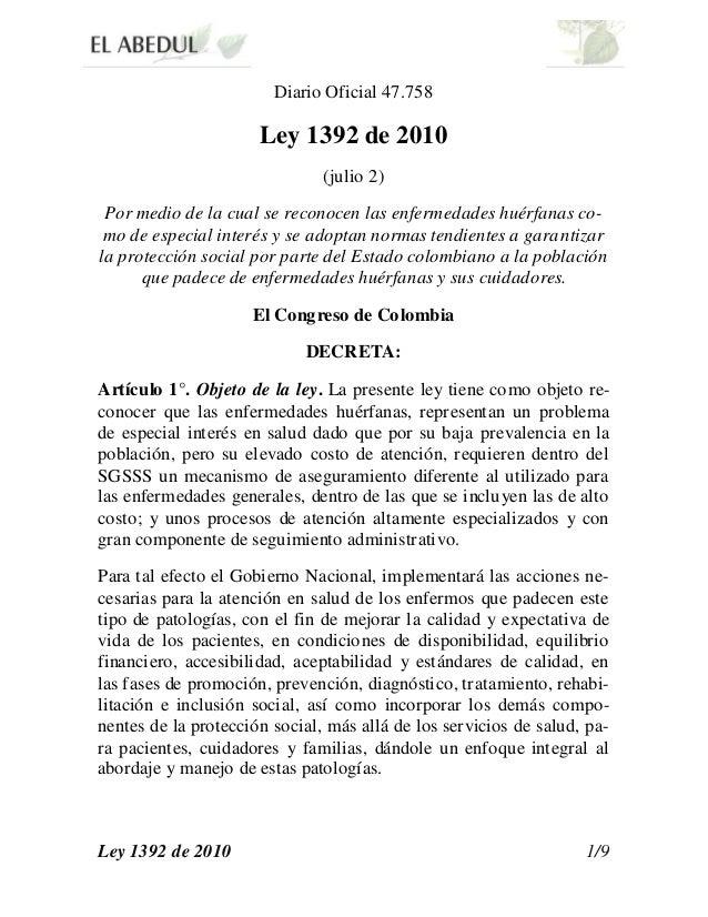 Ley 1392 de 2010 1/9 Diario Oficial 47.758 Ley 1392 de 2010 (julio 2) Por medio de la cual se reconocen las enfermedades h...