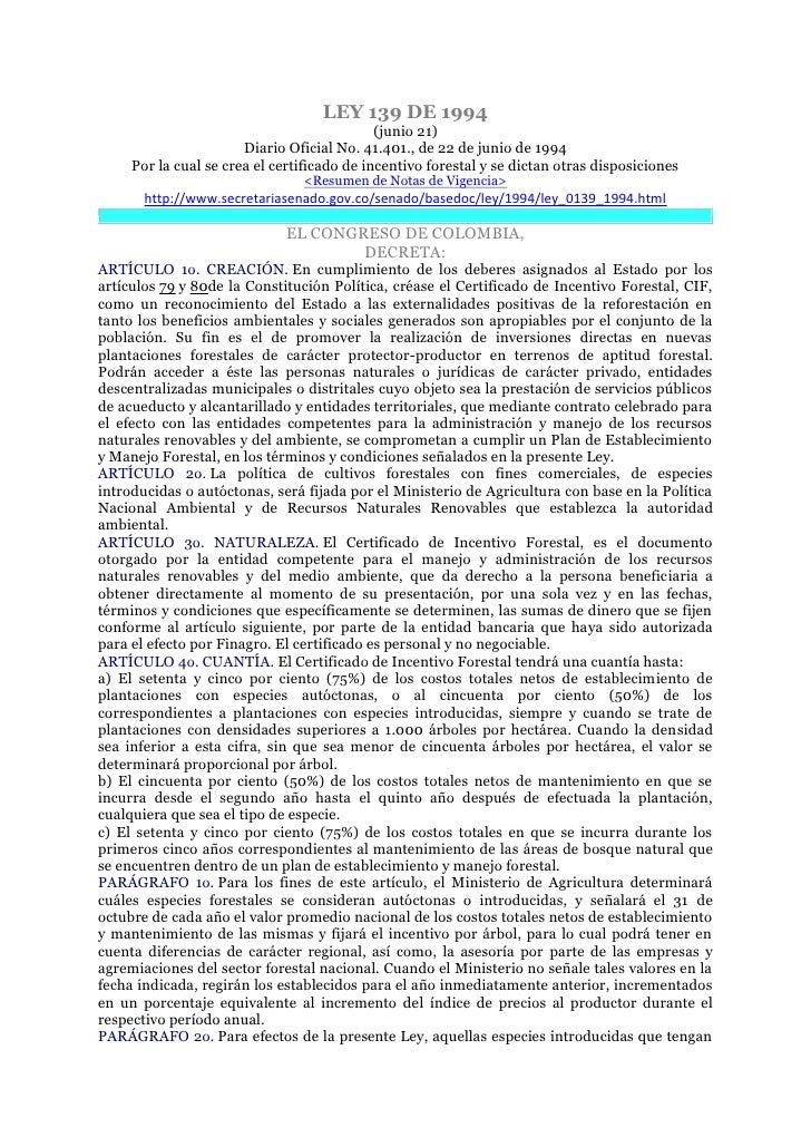 LEY 139 DE 1994                                             (junio 21)                       Diario Oficial No. 41.401., d...
