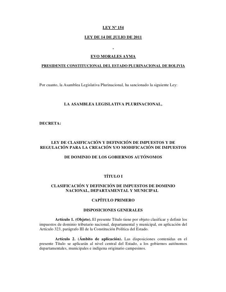 LEY Nº 154                           LEY DE 14 DE JULIO DE 2011                               EVO MORALES AYMA PRESIDENTE ...