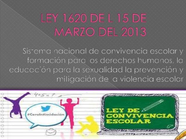 Ley 1620 15 de marzo del 2013