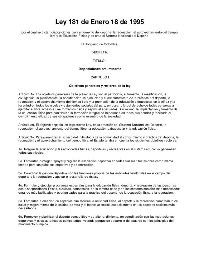 Ley 181 de Enero 18 de 1995  por el cual se dictan disposiciones para el fomento del deporte, la recreación, el aprovecham...