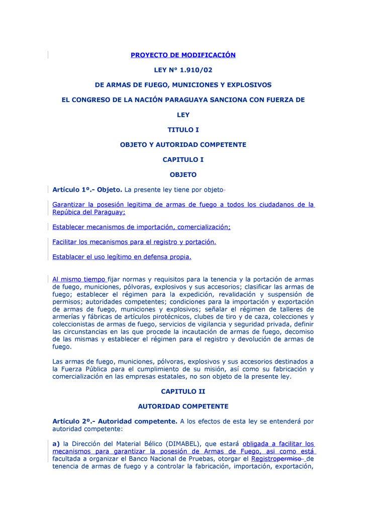 PROYECTO DE MODIFICACIÓN                                   LEY N° 1.910/02               DE ARMAS DE FUEGO, MUNICIONES Y E...
