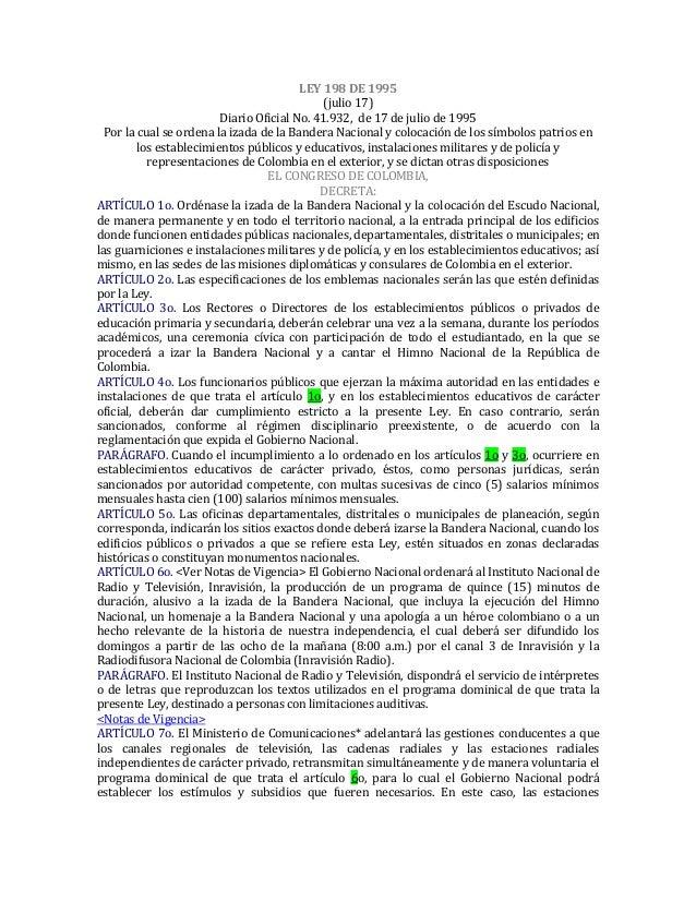 LEY 198 DE 1995 (julio 17) Diario Oficial No. 41.932, de 17 de julio de 1995 Por la cual se ordena la izada de la Bandera ...