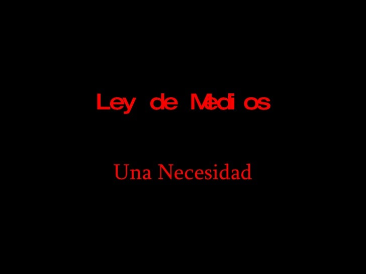 Ley1 De Medios Nico