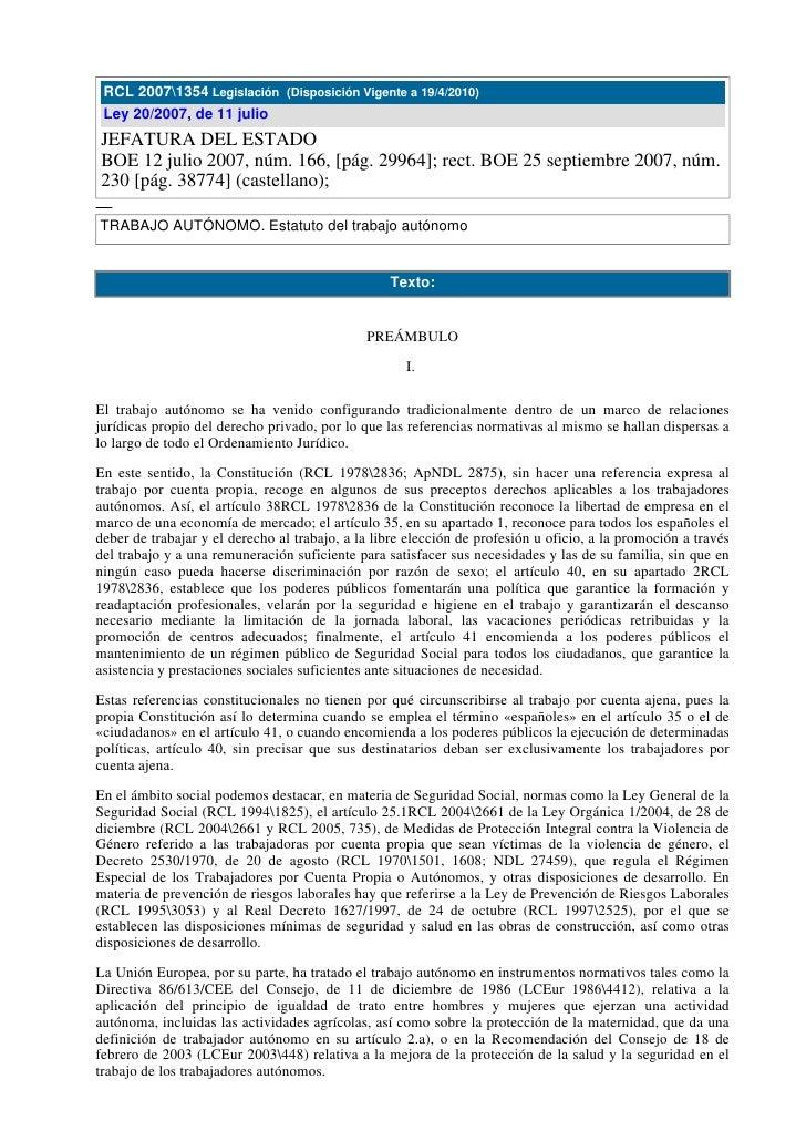RCL 20071354 Legislación (Disposición Vigente a 19/4/2010)  Ley 20/2007, de 11 julio JEFATURA DEL ESTADO BOE 12 julio 2007...