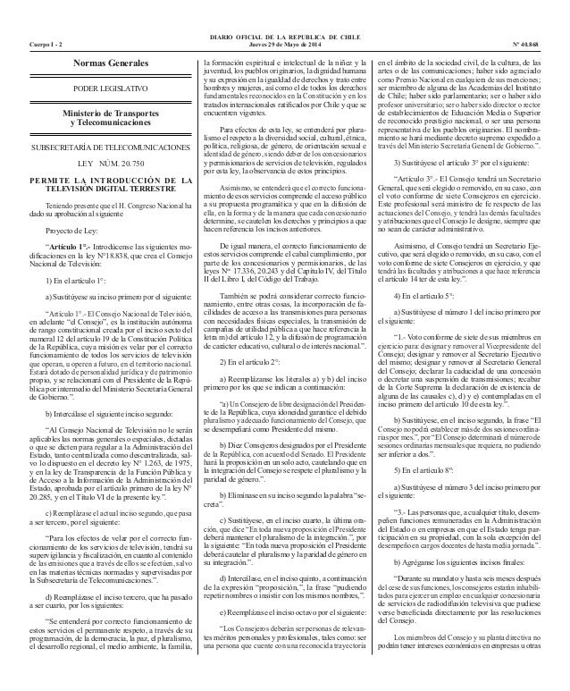 DIARIO OFICIAL DE LA REPUBLICA DE CHILE Cuerpo I - 2  Jueves 29 de Mayo de 2014 Nº 40.868 Normas Generales PODER LEGISL...