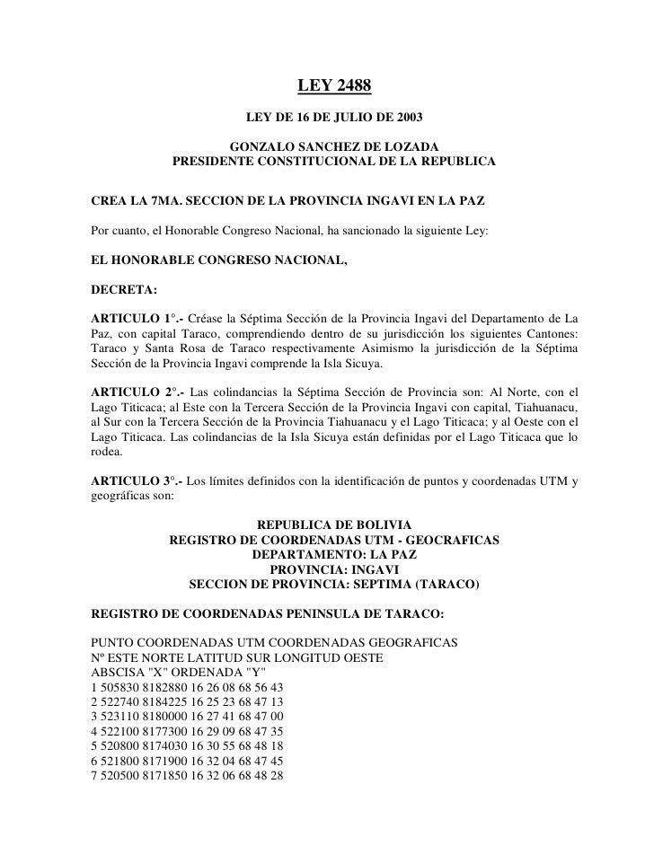 LEY 2488                             LEY DE 16 DE JULIO DE 2003                      GONZALO SANCHEZ DE LOZADA            ...